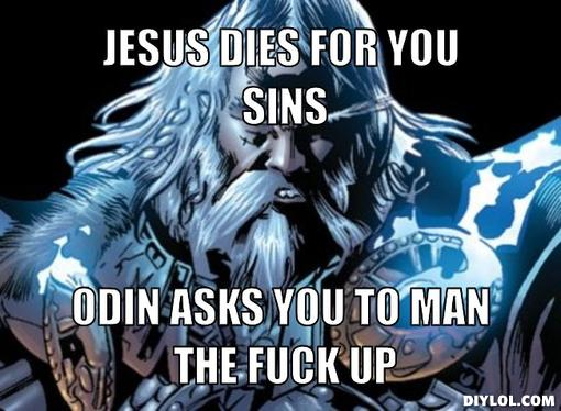 1856038 odin is demanding your power by sir_applepie meme center,Odin Meme